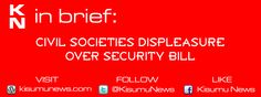 Civil Societies Displeasure over Security Bill