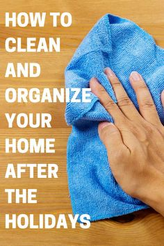 How to battle four of the biggest cleaning and organizing challenges after the holidays-including fighting stains, battling glitter fall out and removing tree sap.