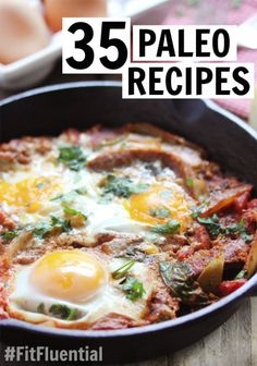 35 Paleo Recipes via FitFluential.com (every one of these looks awesome. Hello meal plan.)