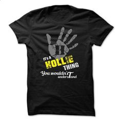 Never Underestimate The Power of a HOLLIE - #tumblr tee #sweatshirt embroidery. CHECK PRICE => https://www.sunfrog.com/Names/Never-Underestimate-The-Power-of-a-HOLLIE.html?68278
