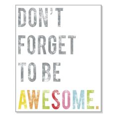 """When people ask,""""How can you be so awesome?"""" I say this quote and say,""""These are the words I live by! Many people think I invented this quote"""" Motivacional Quotes, Sassy Quotes, Quotable Quotes, Great Quotes, Quotes To Live By, Inspirational Quotes, Amazing Quotes, Famous Quotes, Sassy Sayings"""