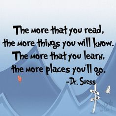 Dr. Suess Saying, The More That You Read... The More Places You'll Go, Vinyl Decal- Wall lettering,