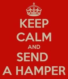 Show your love and send someone a hamper :)...that must be what they call gift baskets in England--Hampers