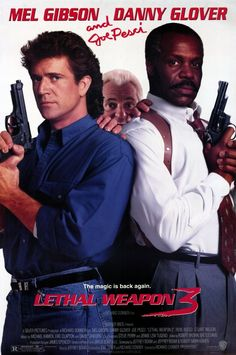 Lethal Weapon 3 (1992) -- This is my favorite of the Lethal Weapon group. I love the scene where Mel Gibson and Renee Russo are comparing scars.