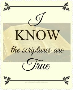 "2016 LDS Primary Theme Printable ""I know the scriptures are true.""