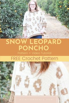 Stay cozy and stylish this winter with the Snow Leopard Poncho! This free crochet poncho pattern is a great beginner crochet poncho, and uses tapestry crochet to create the leopard spots. It's such a fun and comfy crochet swancho, that is the perfect blend of a poncho and a sweater. It even includes a crochet video tutorial to help walk you through each step. #freecrochetponcho #crochetponcho #crochetponchopattern #freecrochetponchopattern #crochetswancho #crochetswanchopattern Modern Crochet Patterns, Crochet Poncho Patterns, Crochet Shawls And Wraps, Crochet Scarves, Crochet Designs, Crochet Clothes, Sweater Patterns, Crochet Sweaters, Crochet Hats