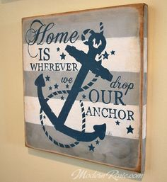 Home is Wherever We Drop Our Anchor Painted Wooden by ModernRosie | Nautical Wall Art