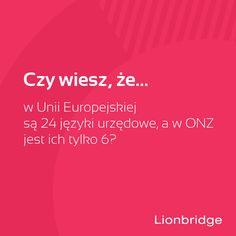 Czy wiesz, że liczba języków urzędowych w Unii Europejskiej jest wyższa niż w ONZ?