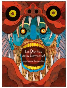 The Teeth of Eternity Vol. II by Jorge Garcia and Gustavo Rico! Soon available on bookstores!