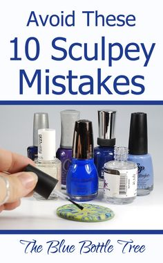 These 10 Sculpey Mistakes (and other clays, too Are you making these 10 Sculpey Mistakes? Learn more at The Blue Bottle Tree.Are you making these 10 Sculpey Mistakes? Learn more at The Blue Bottle Tree. Sculpey Clay, Polymer Clay Kunst, Polymer Clay Tools, Polymer Clay Miniatures, Polymer Clay Projects, Polymer Clay Creations, Polymer Clay Beads, Polymer Clay Tutorials, Sculpey Ideas