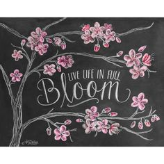 live life in full bloom - Google Search