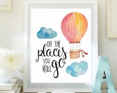 Inspirational Print balloon print Oh The Places You'll Go Teen Room Decor Typographic Quote nursery wall art Positive Art DOWNLOAD ID64-64