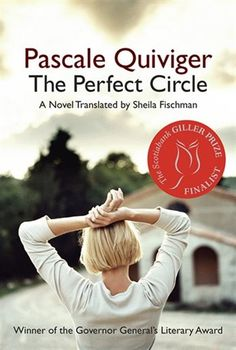 Buy The Perfect Circle by Pascale Quiviger, Sheila Fischman and Read this Book on Kobo's Free Apps. Discover Kobo's Vast Collection of Ebooks and Audiobooks Today - Over 4 Million Titles! A Perfect Circle, First Novel, Previous Year, Short Stories, My Books, Audiobooks, Novels, Fiction, This Book