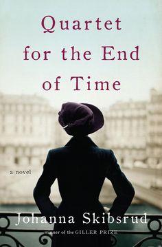 Johanna Skibsrud - Quartet for the End of Time