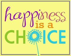 Happiness is a choice quote via www.facebook.com/surfingrainbows