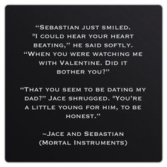 Jace Wayland and Sebastian Morgenstern (Mortal Instruments ~ City of Glass) Quote