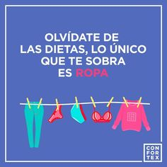 La mejor dieta es hacerlo conmigo todos los días  #confortex #ropa #clothes #feliz #happy #fashion #estilo #diet #dieta #moda #zapatos #happyday #nature #condones #condoms #condom #latex #safesex #sexoseguro #art #frases #cold #sonrisa #smile #hot #cool #kiss #love #lovers #passion