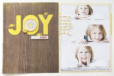 Joy by AliEdwards at @Studio_Calico my favorite Ali layout ever. that's saying something.