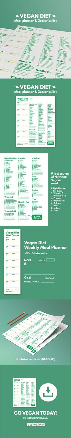 """Vegan Diet : Meal Planner & Grocery List ‡‡‡ Weekly meal planner with Calories tracker ‡‡‡ Vegan Groceries List: contain 9 lists source of nutrient vegans need 1. High Nutrient Produces 2. Vitamin D 3. Vitamin B-12 4. Protein 5. Healthy Fat 6. Calcium 7. Iron 8. Iodine 9. Zinc Size: Standard size: Letter size (8.5""""x11"""")"""