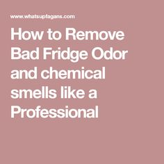 How to remove bad odor from a smelly fridge | Clean ...
