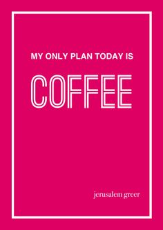 My sister, Jerusalem Greer, had the thought of the day…coffee. Always coffee. My sister, Jerusalem Greer, had the thought of the day…coffee. Always coffee. Joe Coffee, I Drink Coffee, Coffee Girl, Coffee Is Life, I Love Coffee, Espresso Coffee, Coffee Cafe, Coffee Humor, Coffee Quotes