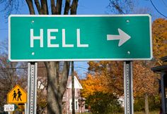 A sign marking the way to Hell, Michigan. Population 10,000.