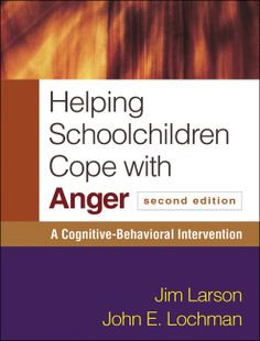 #HelpingSchoolchildrenCopewithAnger A Cognitive-Behavioral Intervention by #JimLarson