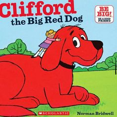 """One day I gave Clifford a bath. And I combed his hair and took hom to the dog show. I'd like to say Clifford won first prize...but he didn't. I don't care. You can keep all your small dogs. You can keep all your black, white, brown, and spotted dogs. I'll keep Clifford...Wouldn't you?"""