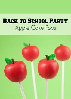Back to School Party: Apple Cake Pops - so cute!!!