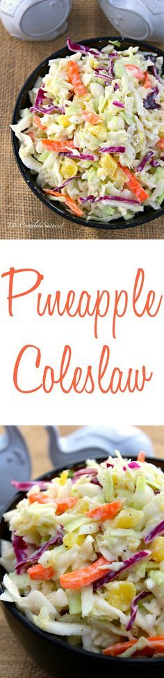 Pineapple Coleslaw ~ Traditional coleslaw with pineapple and tossed in a tangy Greek yogurt dressing  ~The Complete Savorist