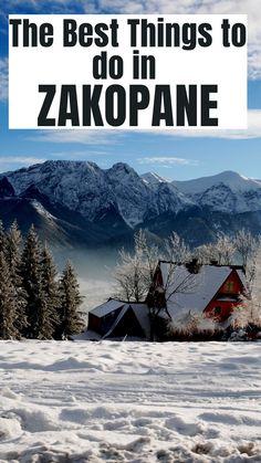 The best things to do in Zakopane, Poland #Zakopane #Travel #Poland #Bucketlist Stuff To Do, Things To Do, Good Things, Travel Advice, Travel Guides, Zakopane Poland, Tatra Mountains, Luxury Travel, The Locals