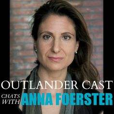Outlander Cast with Mary and Blake: Outlander Cast chats w/ Director Anna Foerster - Episode 16