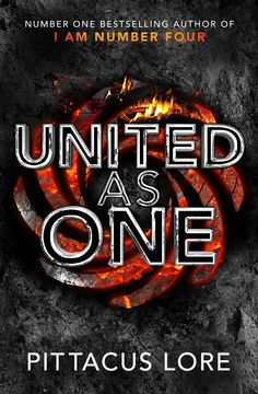 United as One (Lorien legacies #7), Pittacus Lore. Released July 14th 2016<<<I actually like this cover better