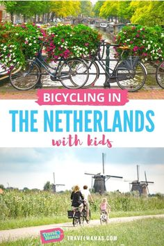 Bicycling in the Netherlands isn't just a hobby, it's the most popular form of transportation. Live like the Dutch do during your family vacation in the Netherlands by renting bikes while there. Here's what you need to know about bicycling with kids in the Netherlands! #netherlandsvacation #bicycling #travelwithkids #familytravel