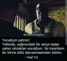 Yeşil Yol Lines Quotes, Words Quotes, Sayings, John Coffey, Good Sentences, Forrest Gump, Fight Club, Film Quotes, Deep Words
