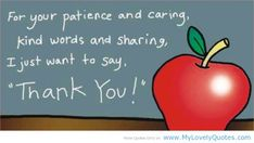 Thank You Teacher Quotes   Teacher just want to say thank you quotes for teachers from students