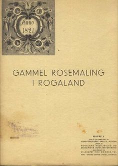 Gammel rosemaling i Rogaland : Mappe 5 by Knut K Hovden