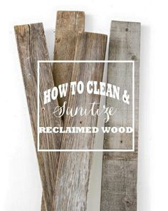 Cleaning reclaimed wood