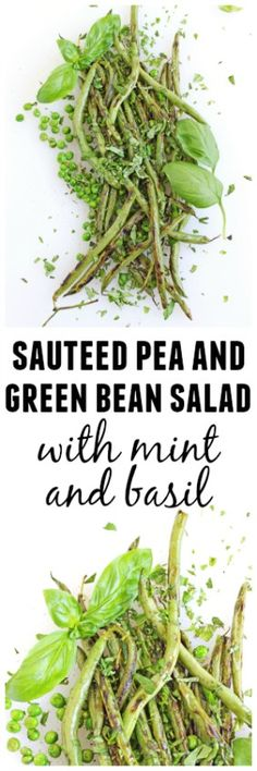 Sautéed pea and green bean salad recipe! Topped with fresh mint and basil, and ready in only 15 minutes. So simple and delicious! Vegan, vegetarian, gluten free, paleo. // Rhubarbarians