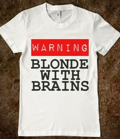 WARNING: BLONDE WITH BRAINS