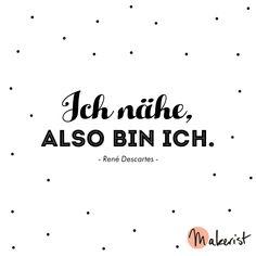 Ich nähe, also bin ich - via Makerist.de