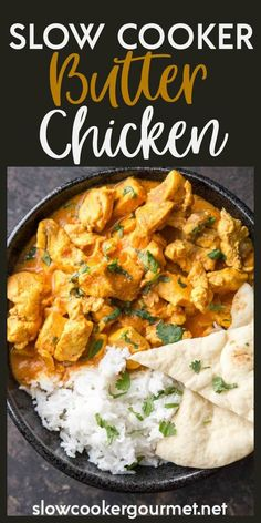 Slow Cooker Butter Chicken is a true family favorite recipe that you will make again and again. #chickenrecipe #slowcooker #slowcookerchicken