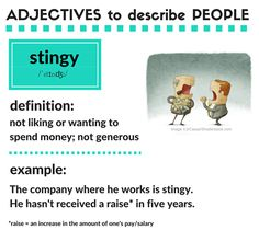 Adjectives to describe people: stingy English Adjectives, English Idioms, English Lessons, English Vocabulary, English Grammar, Learn English Words, English Phrases, English Fun, American English