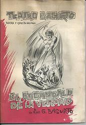 El Escándalo de la verdad / Luis G. Basurto