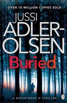 Buried by Jussi Adler-Olsen (a non-Department Q novel).
