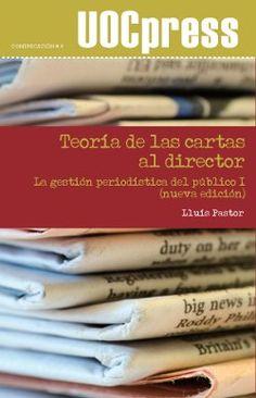 Teoría de las cartas al director (nueva edición)