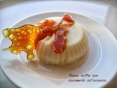 Panna cotta al caramello di arance.   http://www.lacucinaleggeramanontroppo.com/2013/09/panna-cotta-al-caramello-di-arance.html