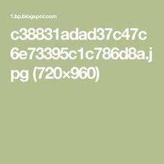 c38831adad37c47c6e73395c1c786d8a.jpg (720×960)