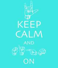 Cute ASL shirts!! Keep Calm and Sign On. American Sign Language.