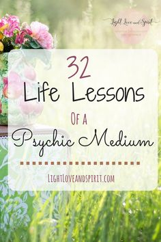 life lessons. 32 life lessons of a psychic medium